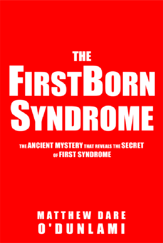 The FirstBorn Syndrome